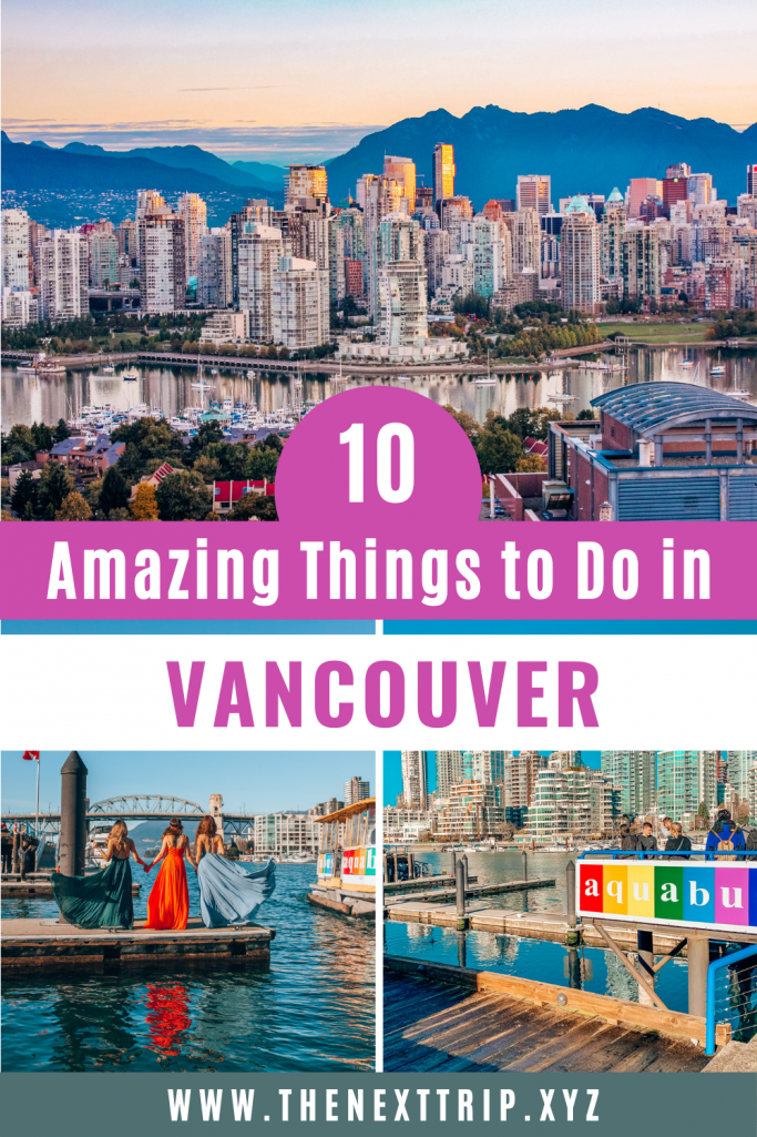 10 Best Things to Do in Vancouver in a Weekend