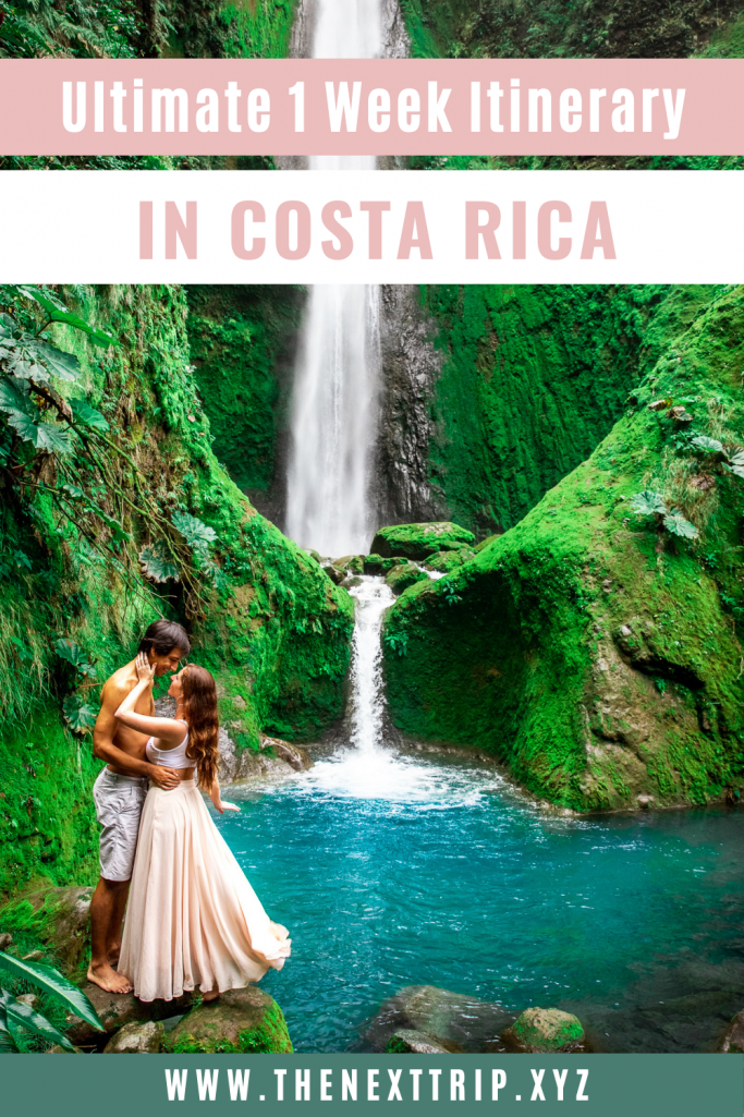 Ultimate 1 Week Itinerary in Costa Rica